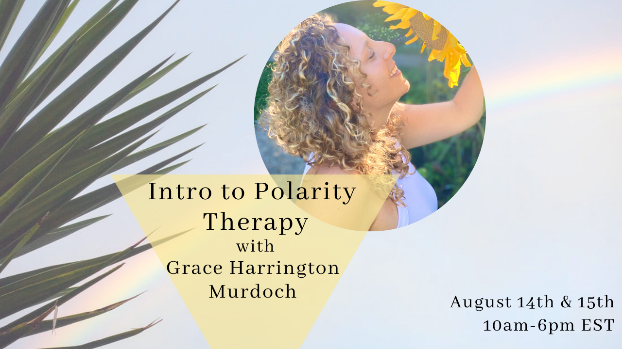 Ycwvqxmvty6u6qf47pwf intro to polarity therapy august 2021
