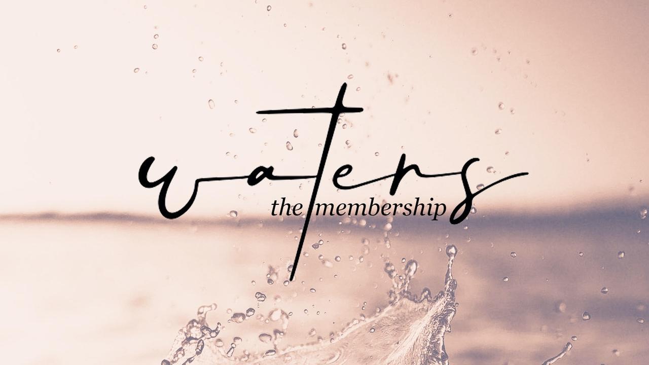 J3i0dmensxsfm1vziywu waters the membership