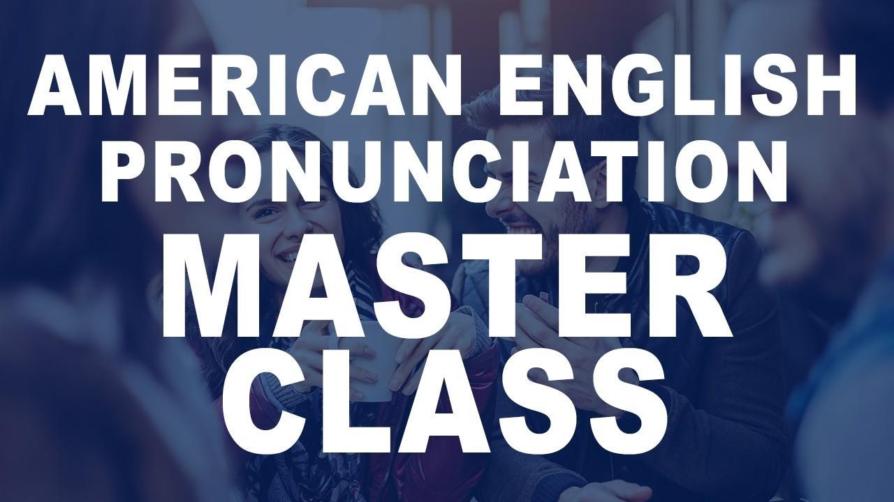 Jzg3lr3mq76vykmju044 pronuncistion master class offer 2header