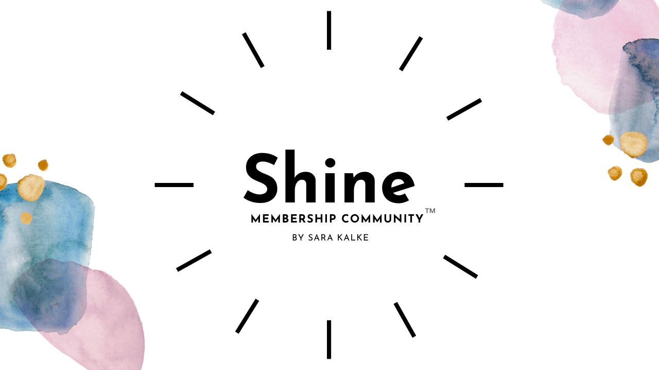 Woddro59trozmvk5jrxq shine membership community graphic