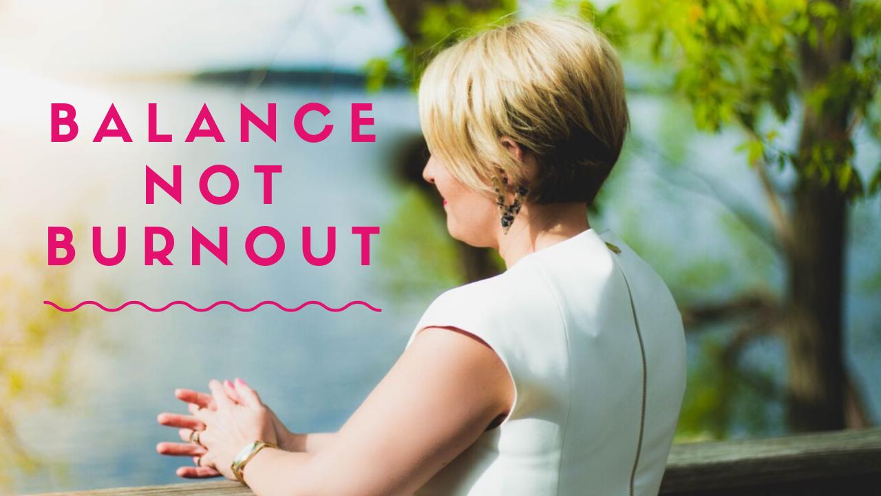 Jzitrtrjrswncjdrfblz balance not burnout
