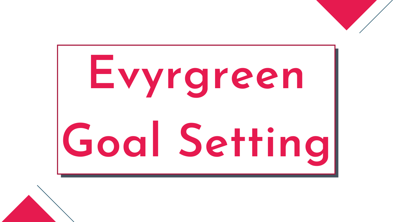 Xfhakforsx22tlgaqnum evyrgreen goal setting product background image
