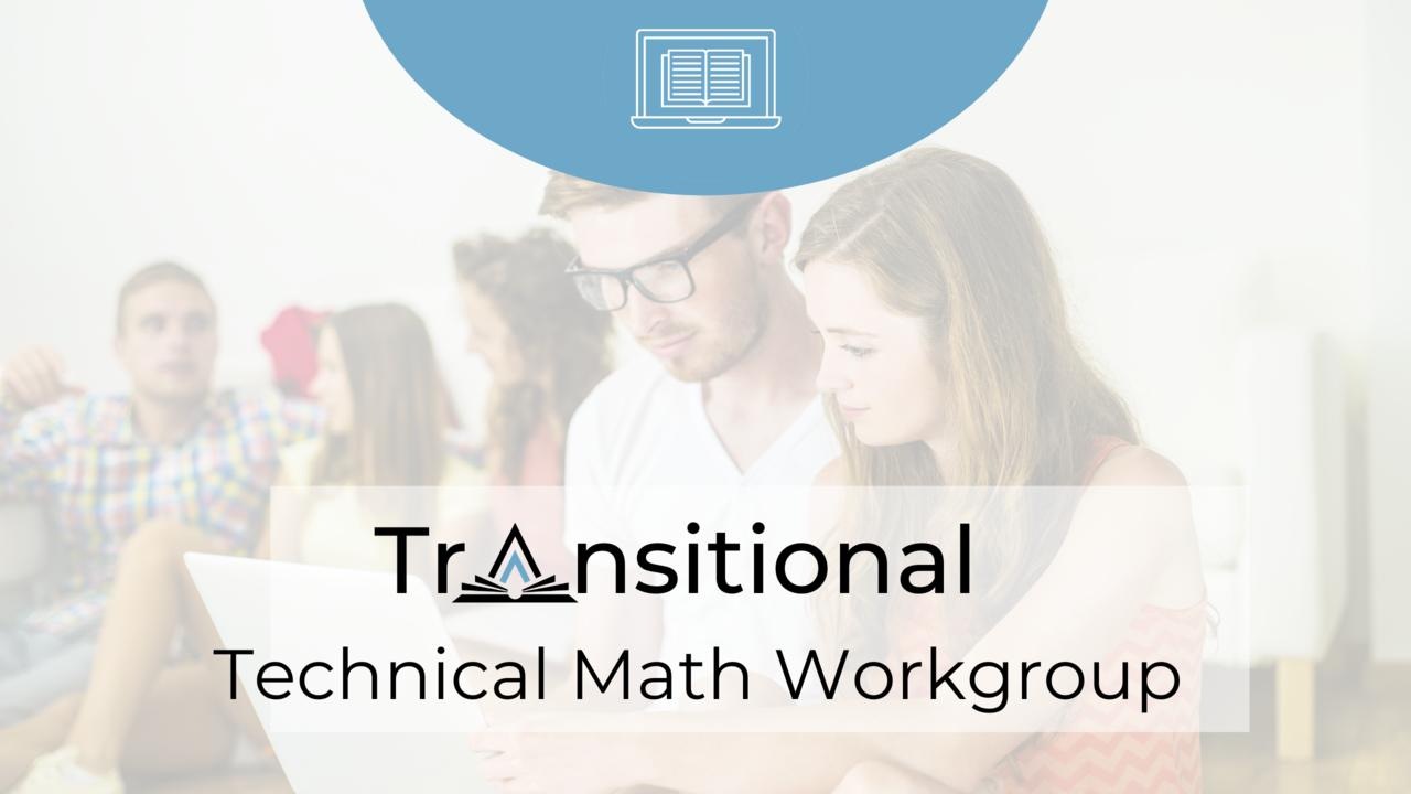 Bynwokm3tgsjstgni9vw transitional technical math