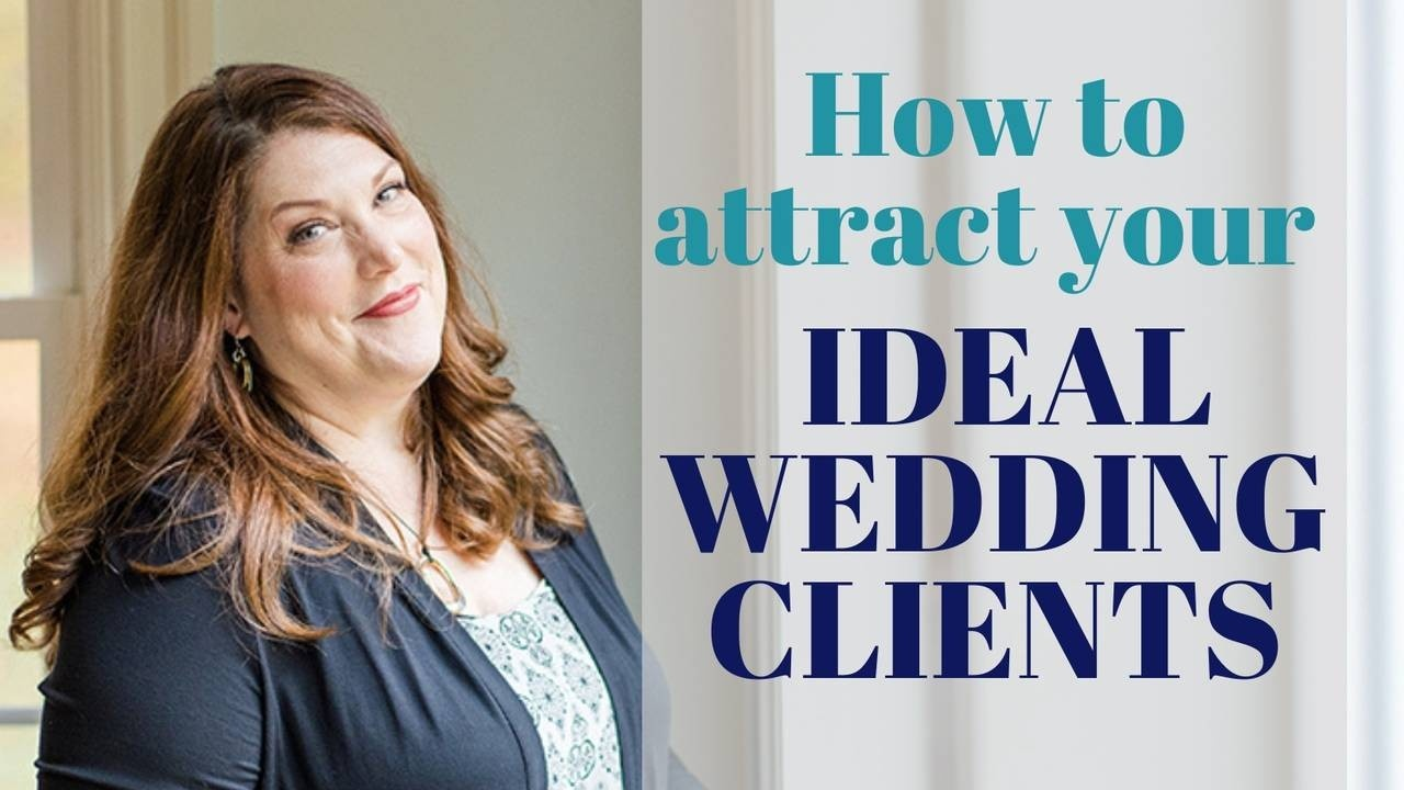 how to attract your ideal wedding clients to your floral business