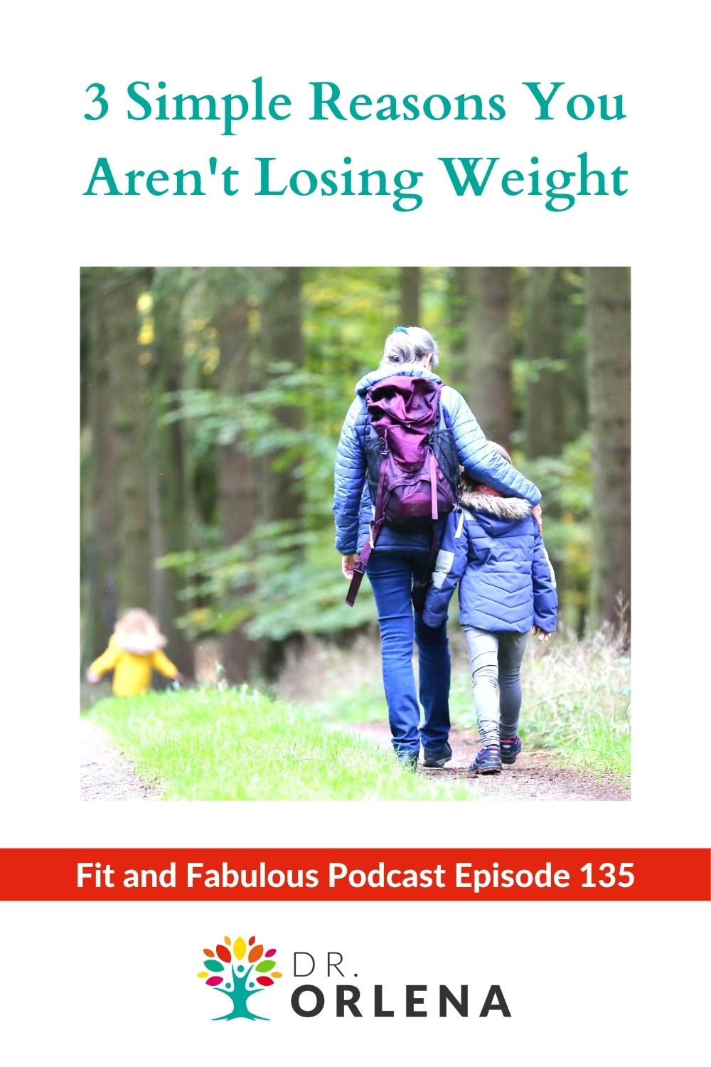 A woman hiking with her children #weightloss #wellness #habits #healthyliving