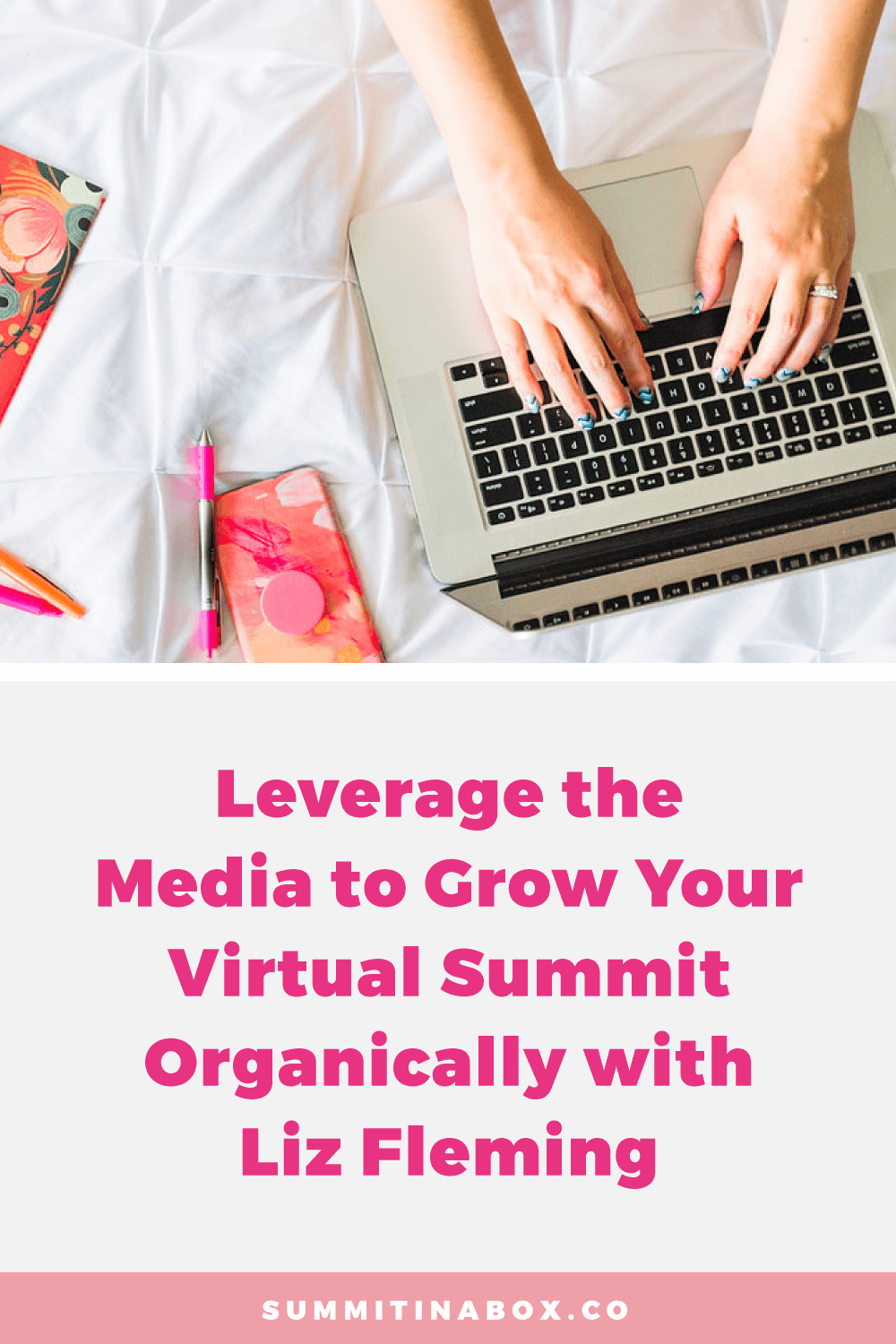 Learn to leverage the media to organically gain traction for your virtual summit whether you already have media connections or PR has been on your to-do list.