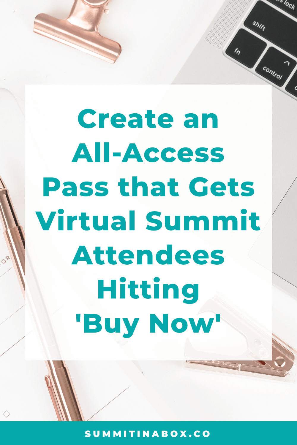 """Create an all-access pass that has your virtual summit attendees hitting """"buy now"""" by learning what a high-converting all-access pass looks like (and what to avoid)."""