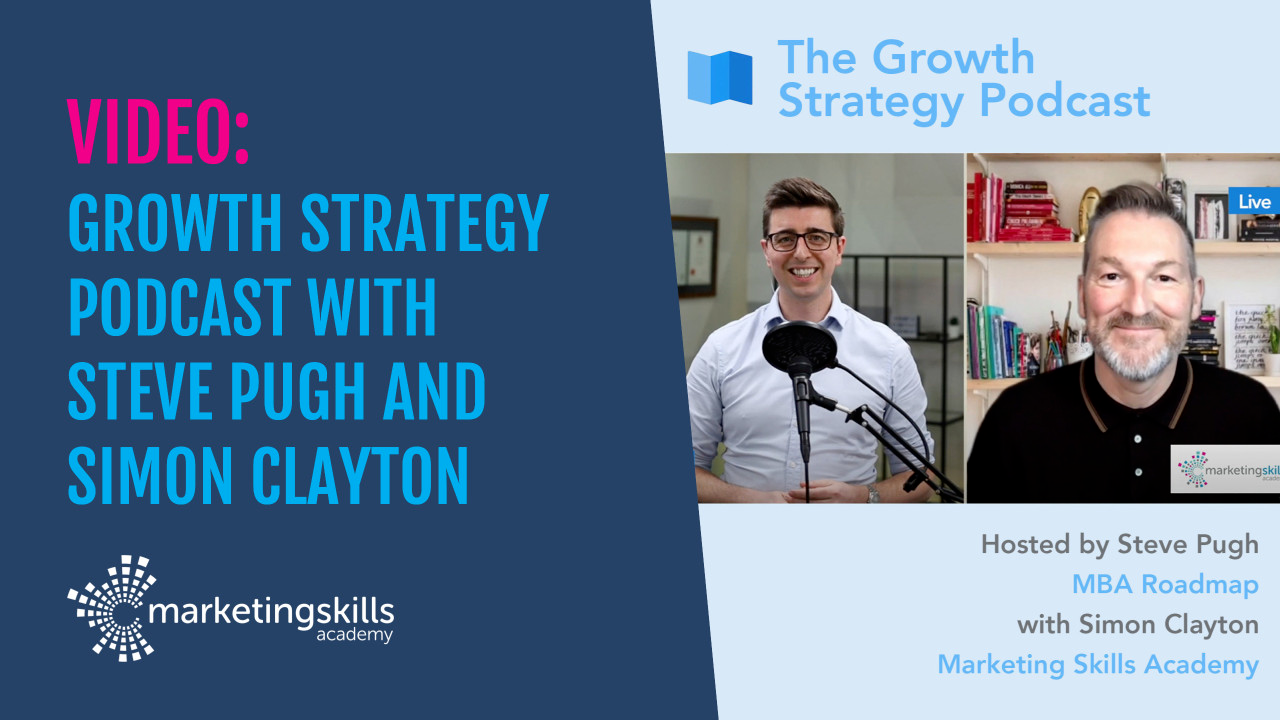 Growth Strategy Podcast with Steve Pugh and Simon Clayton