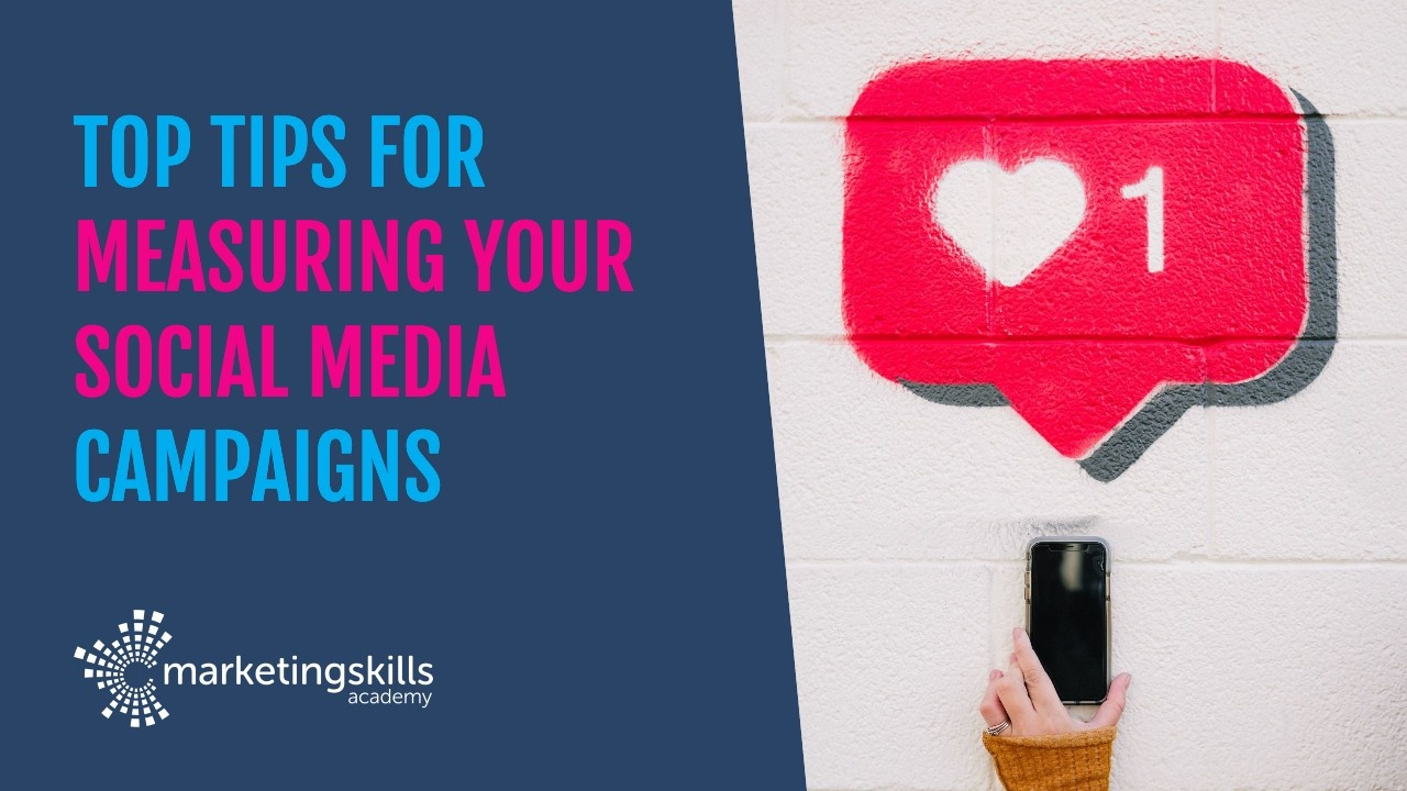 Top tips for measuring your social media campaigns