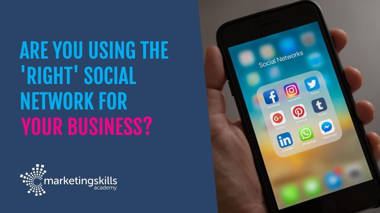 Are you using the 'right' social network for your business?