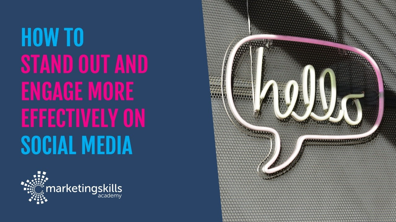 How to stand out and engage more effectively on social media
