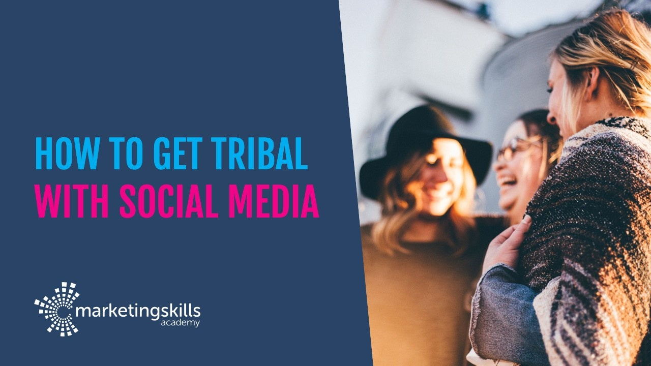 How to get tribal with social media