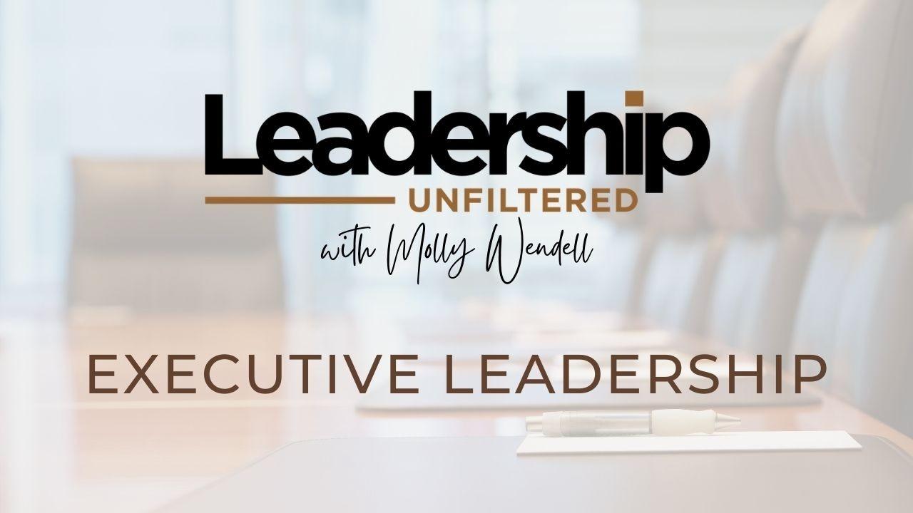 Executive Leadership Podcast