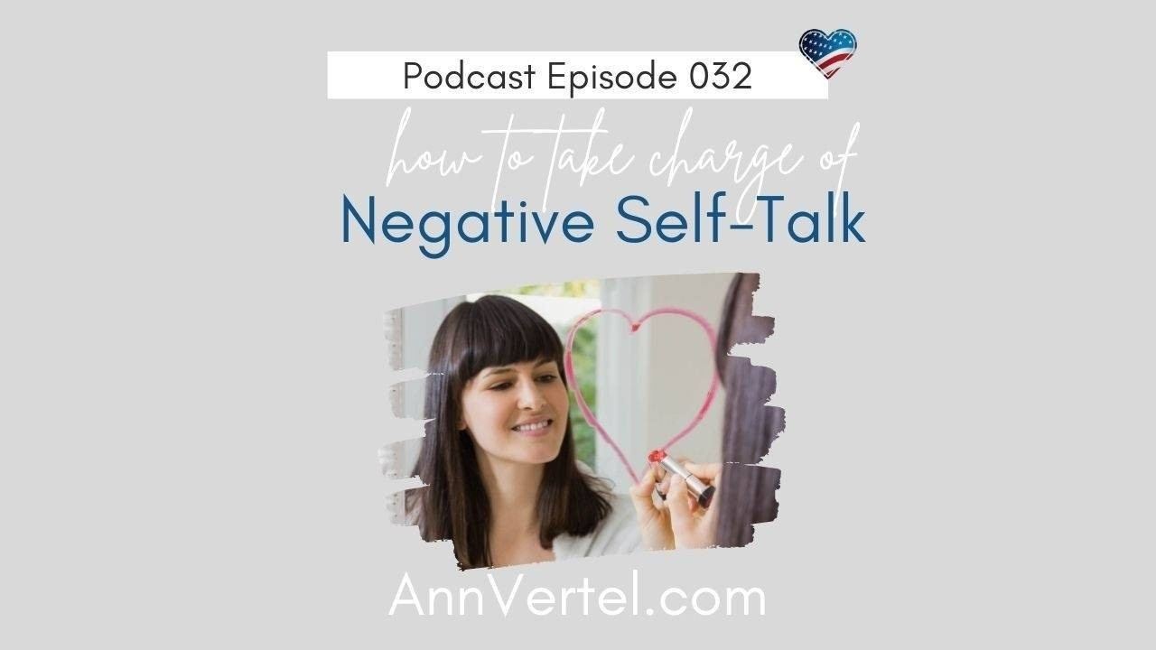 Negative self-talk and how to think positively