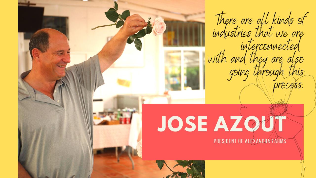 Jose Azout Alexandra Farms