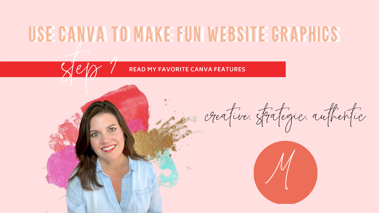 My Top 6 Favorite Canva Features for Creating My Website