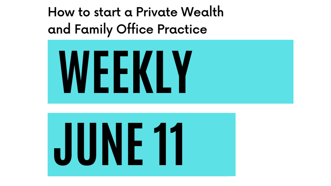 How to start a Private Wealth and Family Office Practice