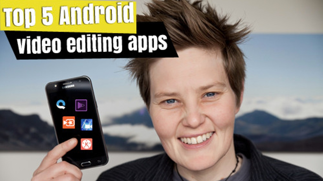 best video editing apps on Android