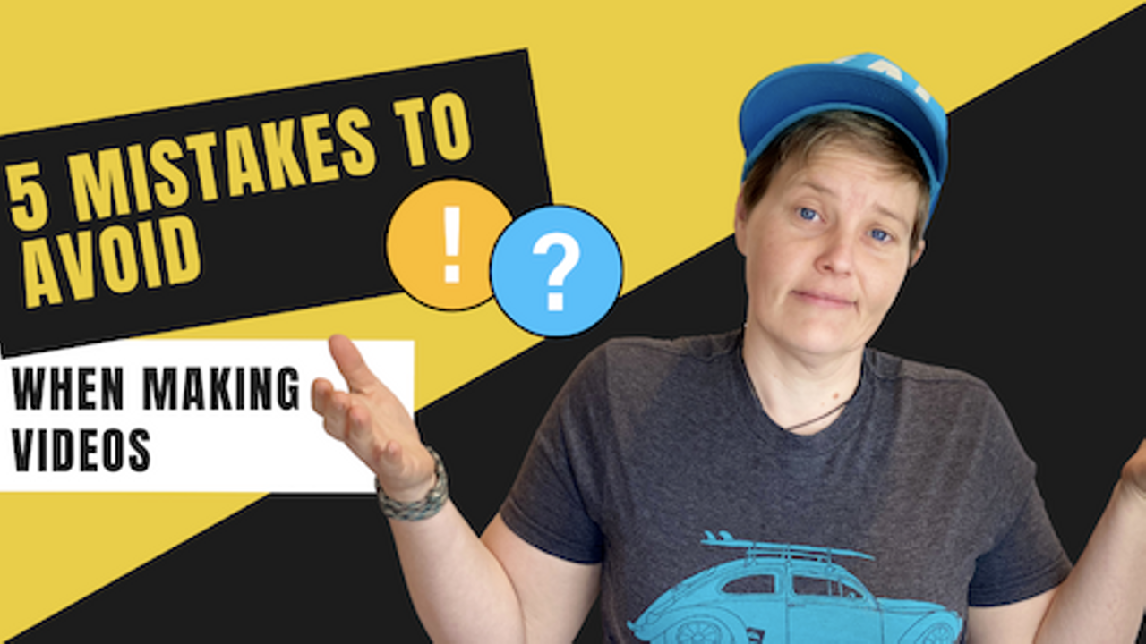 5 mistakes to avoid when making videos for their business