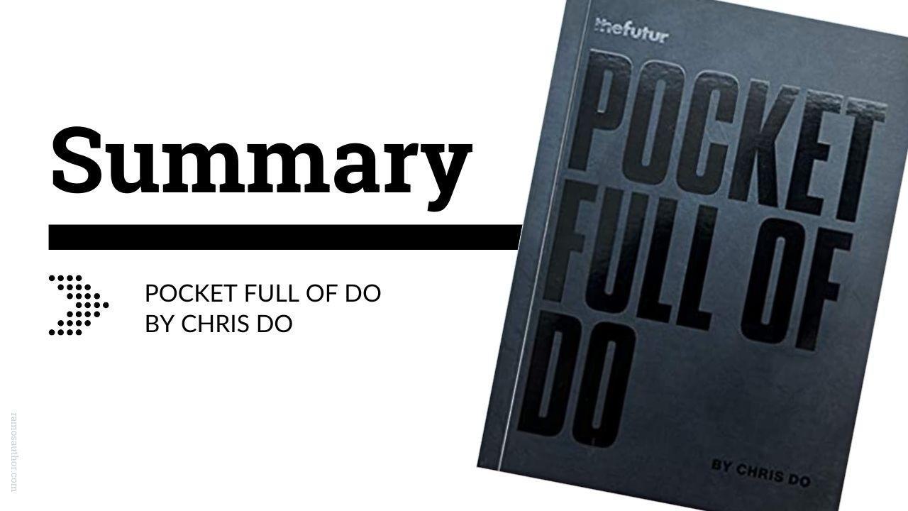 Pocket Full of Do Summary