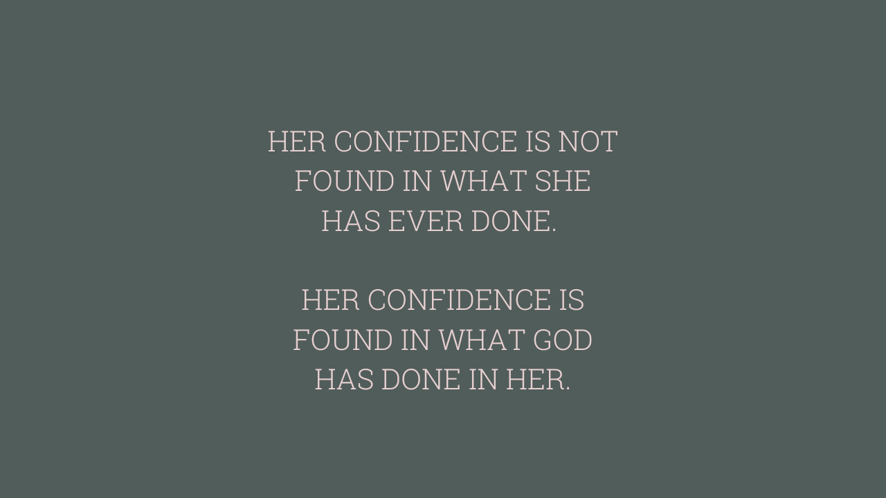 HER CONFIDENCE IS...
