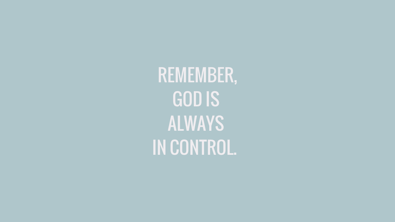 REMEMBER, GOD IS