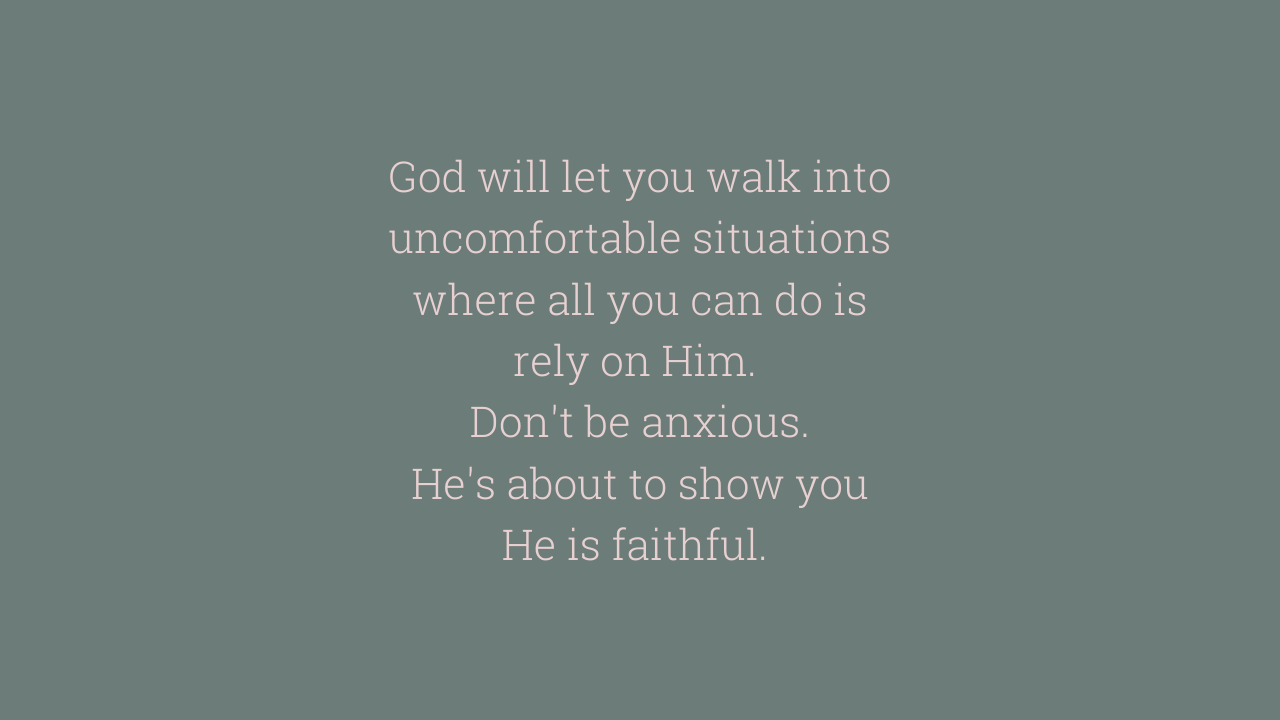 God will let you walk into