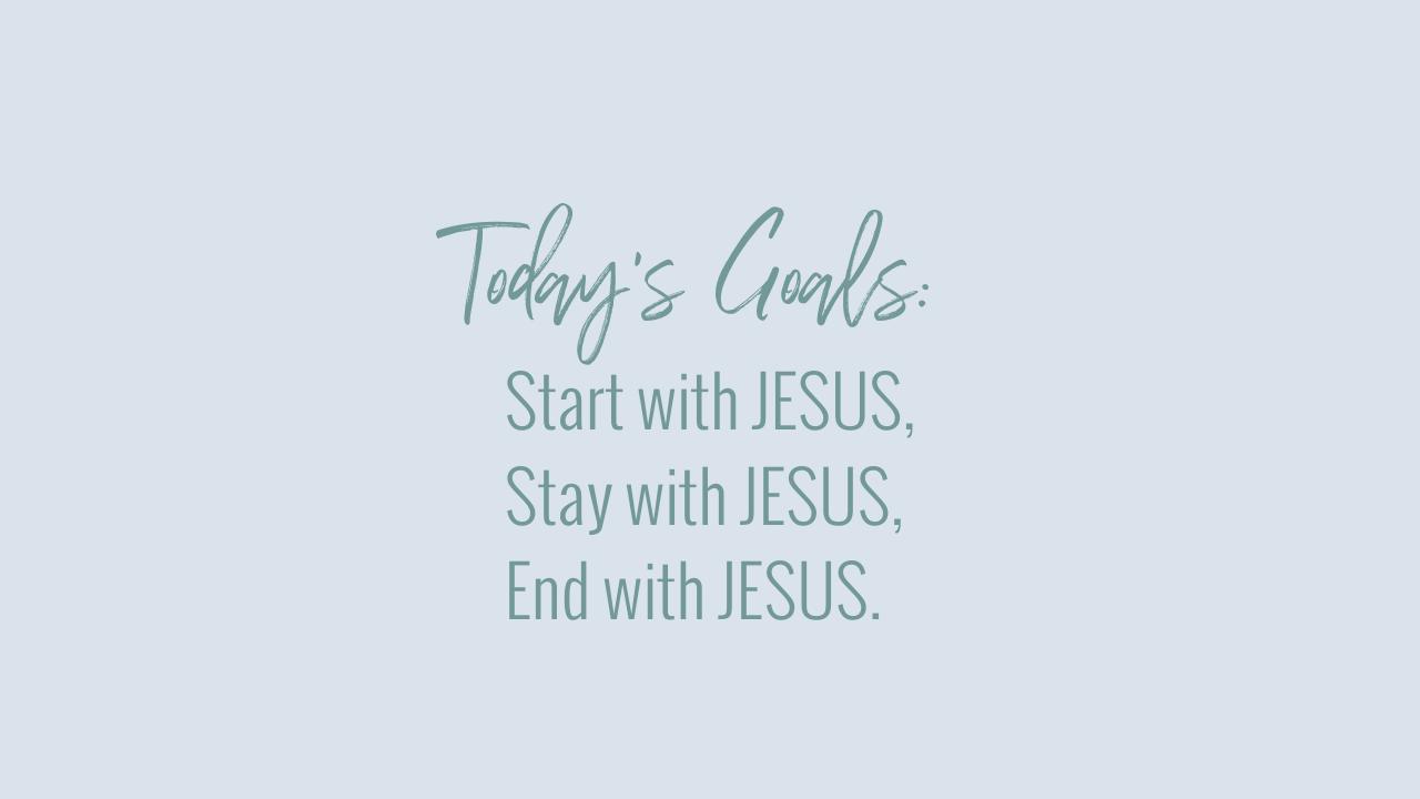 Today's Goals: