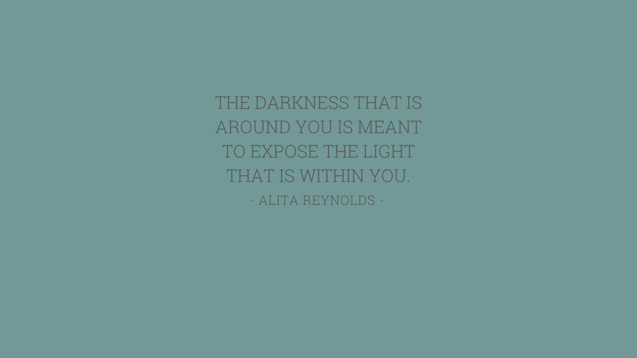 THE DARKNESS THAT IS AROUND YOU