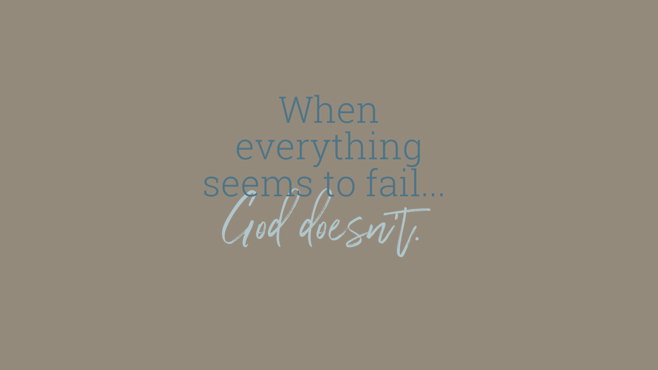 When everything seems to fail...