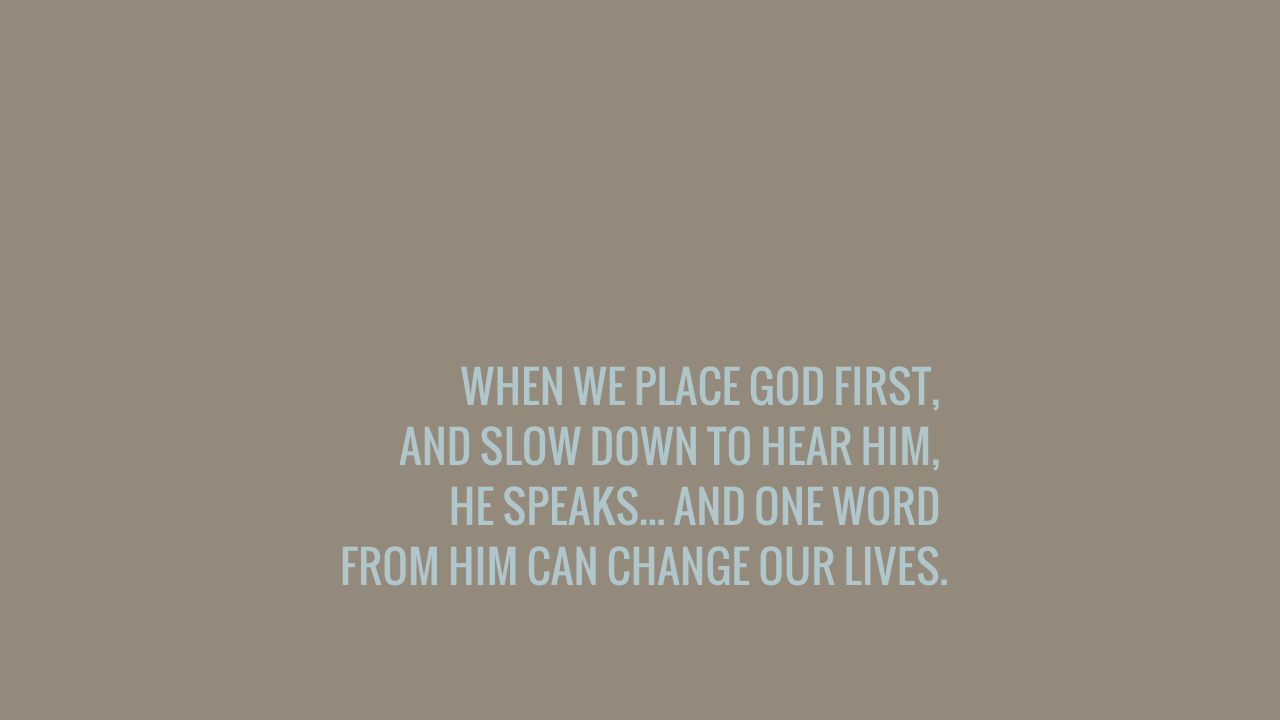 WHEN WE PLACE GOD FIRST