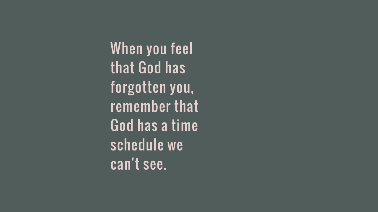 When you feel that God has
