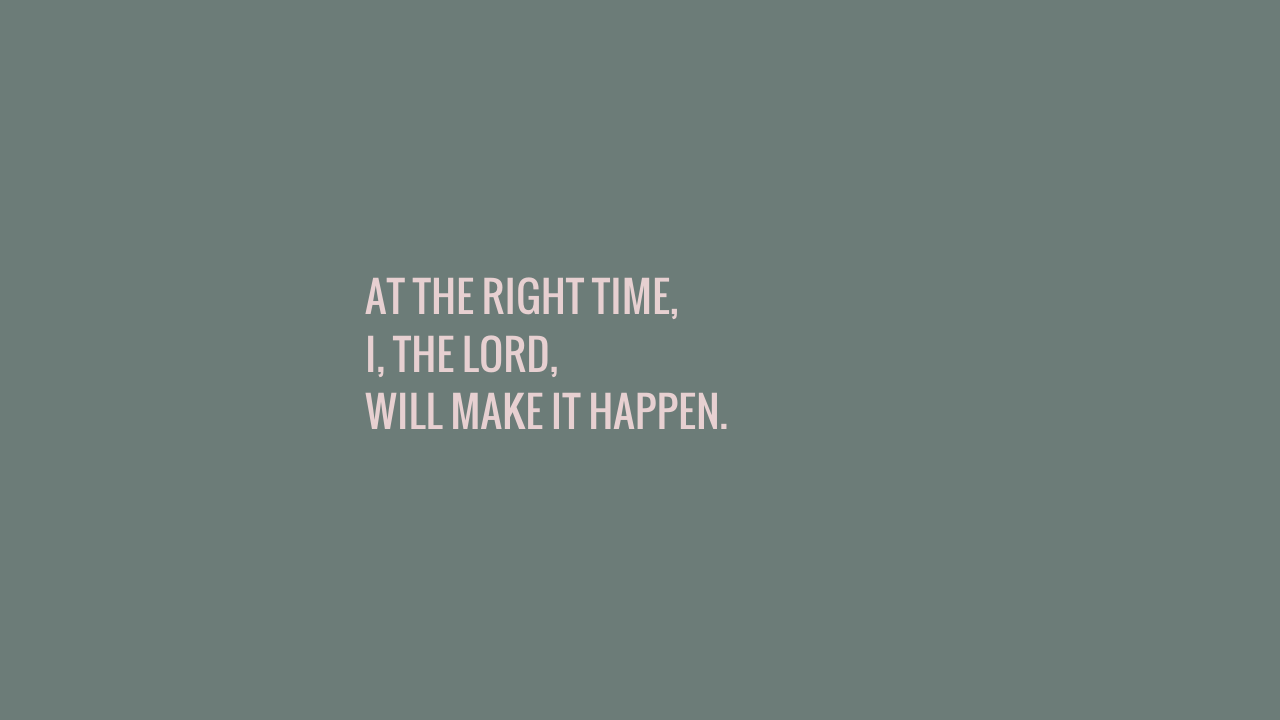 AT THE RIGHT TIME