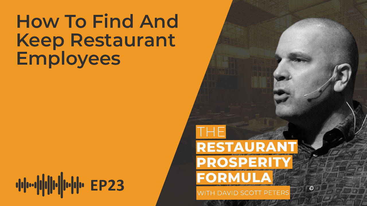 How to Find and Keep Restaurant Employees