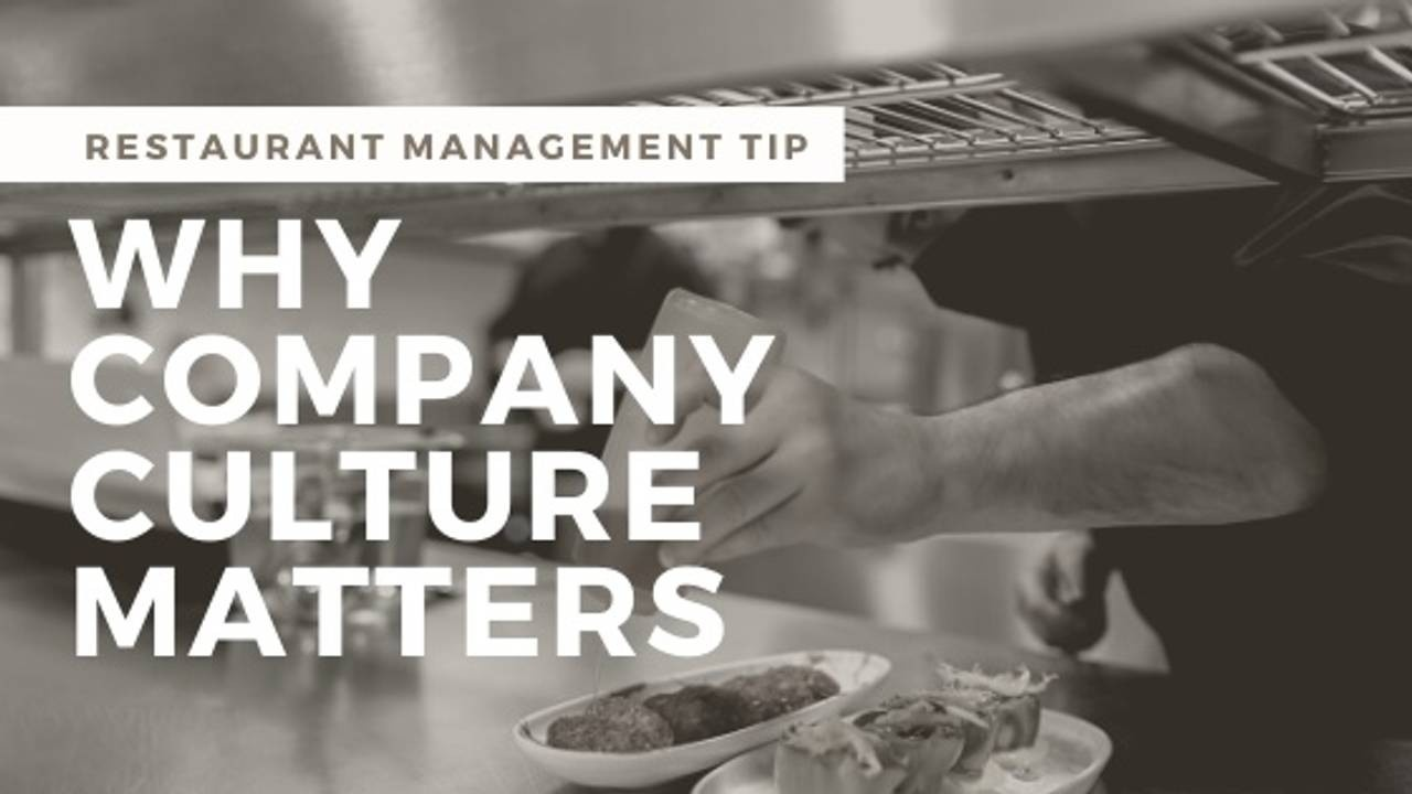 Why Restaurant Owners Should Care About Company Culture