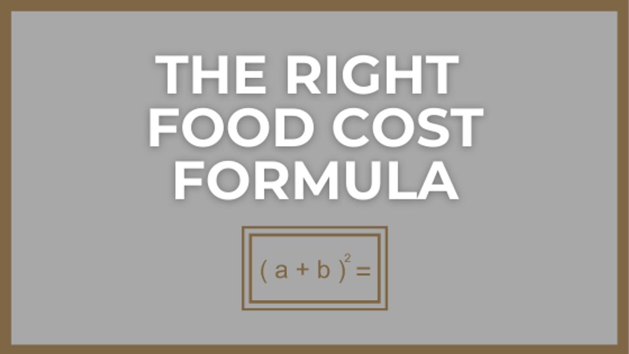 Food Cost Formula to Find Target for Independent Restaurants