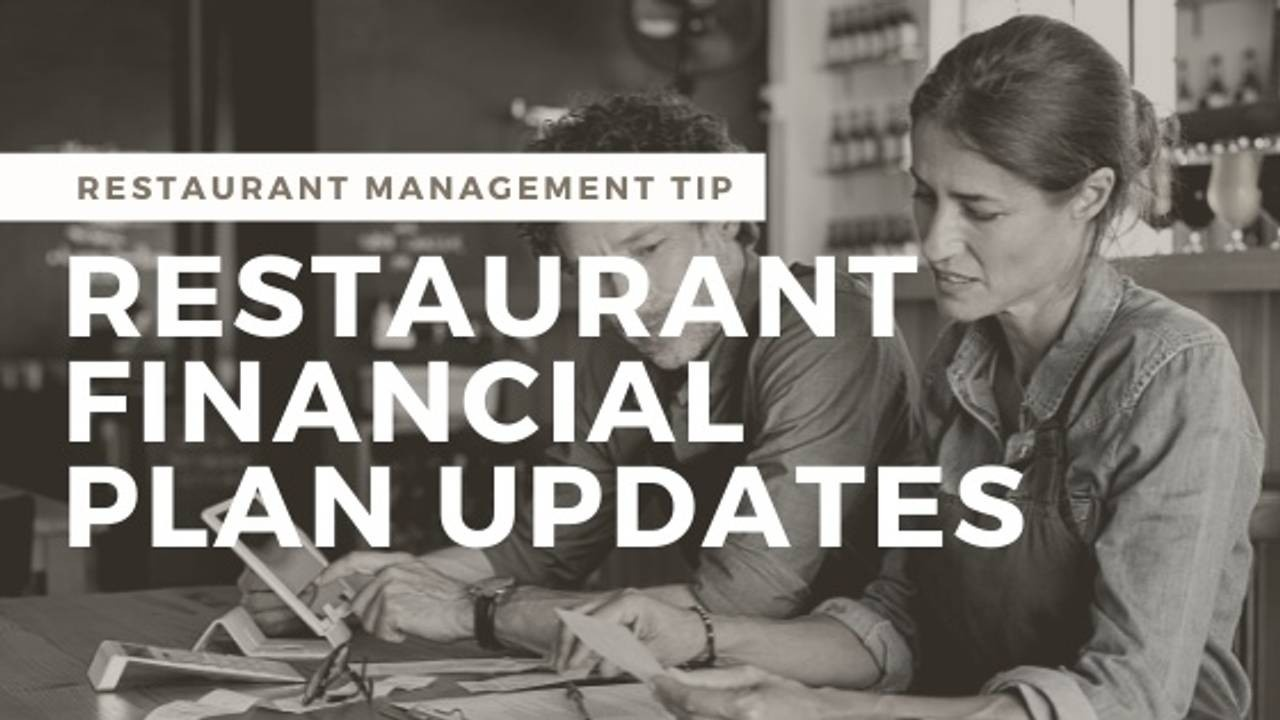 When to Update Your Restaurant Financial Plan