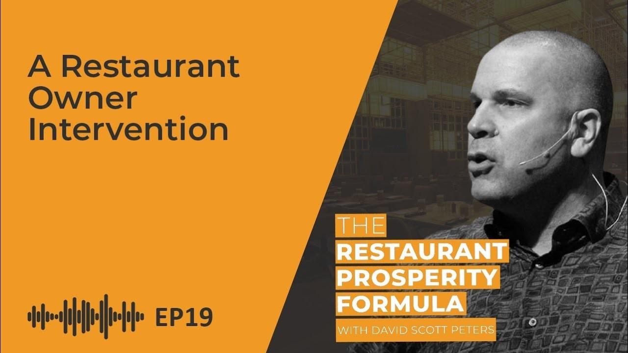 A Restaurant Owner Intervention