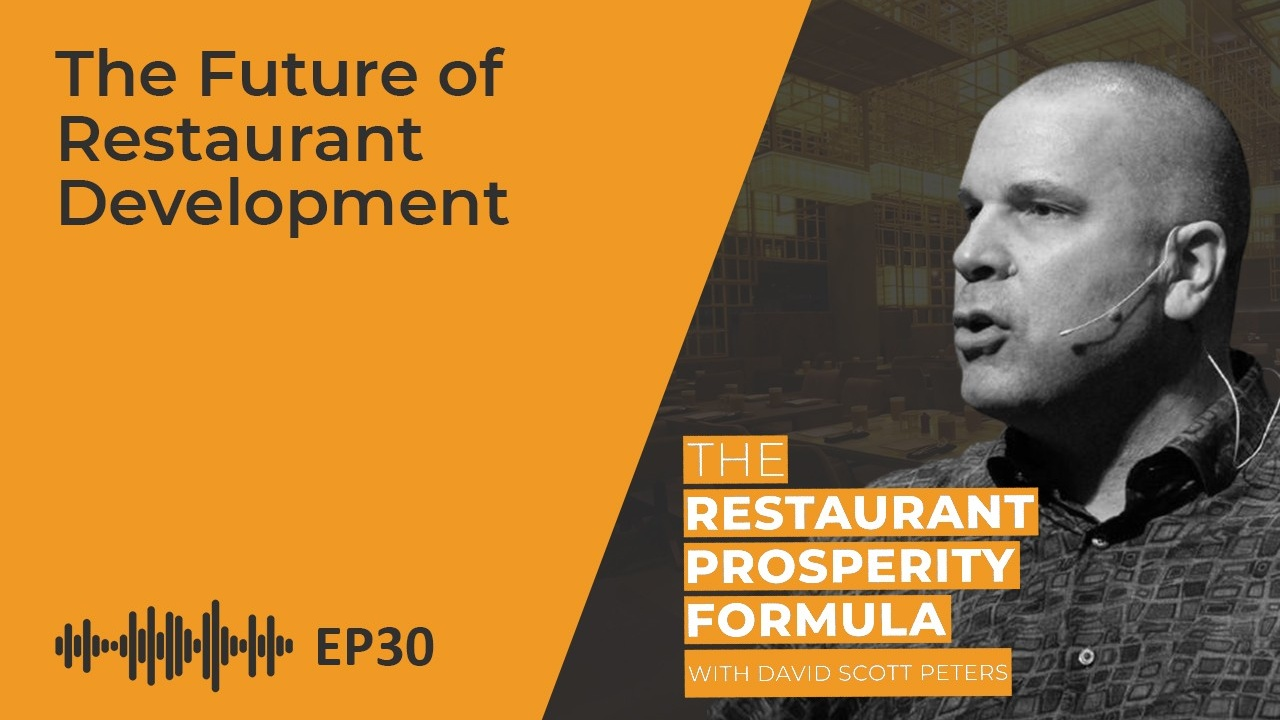 Thoughts on the Future of Restaurant Business Development