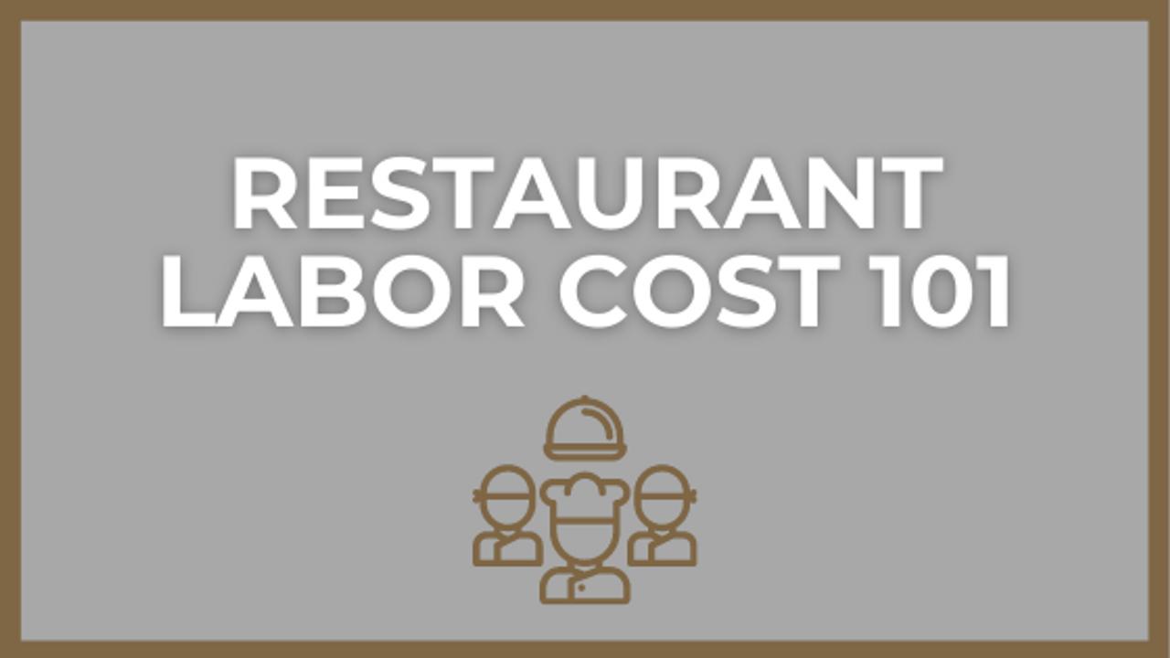 Restaurant labor cost 101