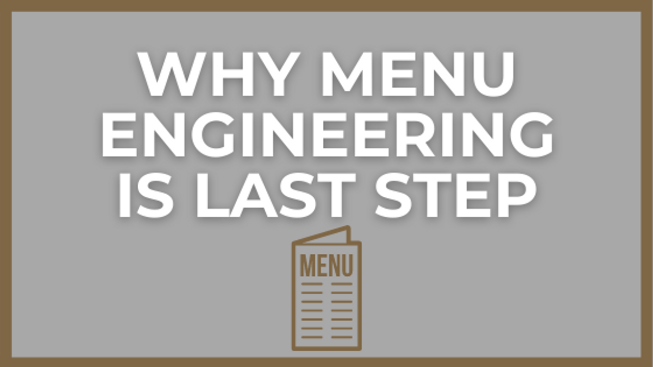 Why Menu Engineering Is Not The Answer