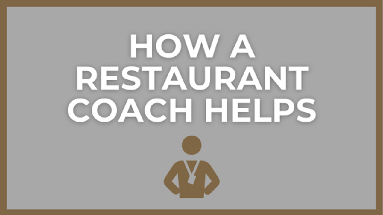 What a Restaurant Coach Should Do