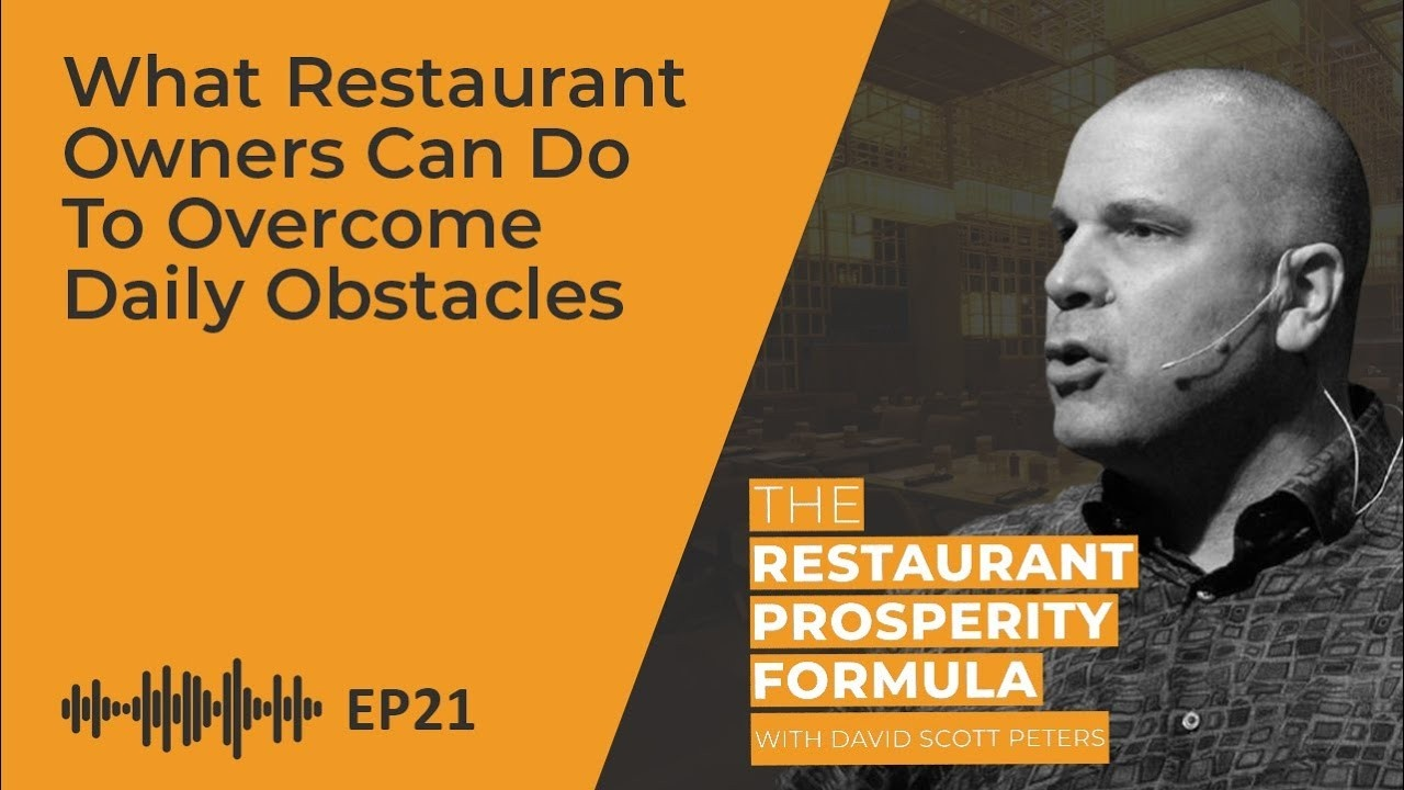 What Restaurant Owners Can Do to Overcome Daily Obstacles