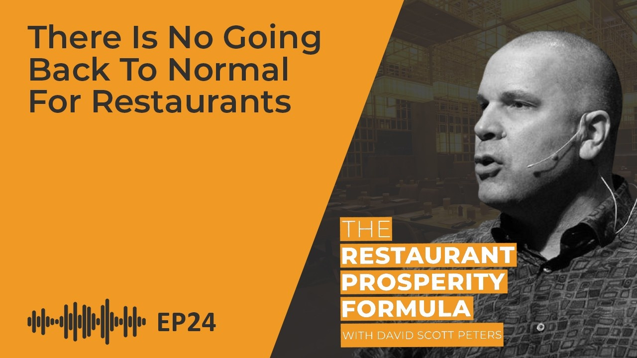 Restaurant Owners: There Is No Going Back to Normal