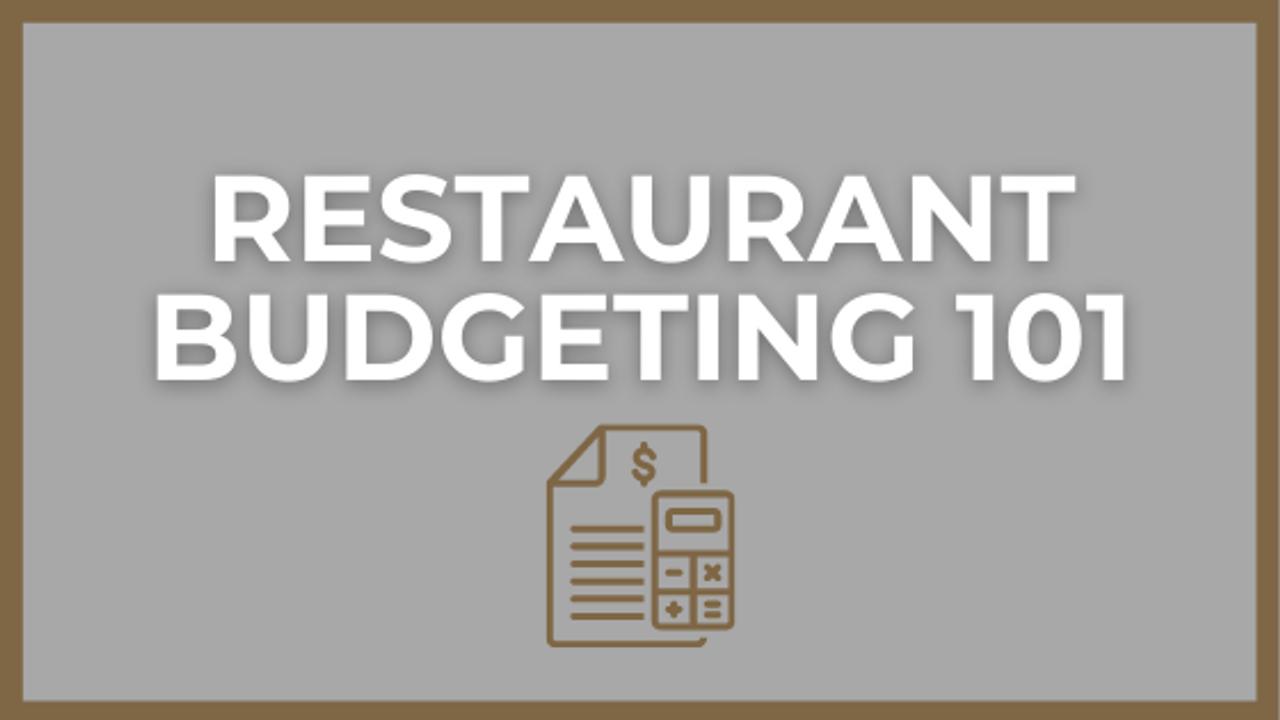Restaurant Budgeting 101