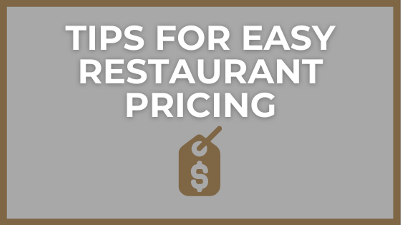 Restaurant Pricing Strategy to Get More Bang for the Buck
