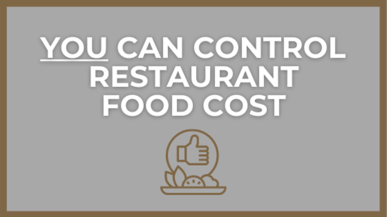 Running a Restaurant While Controlling Food Cost Numbers