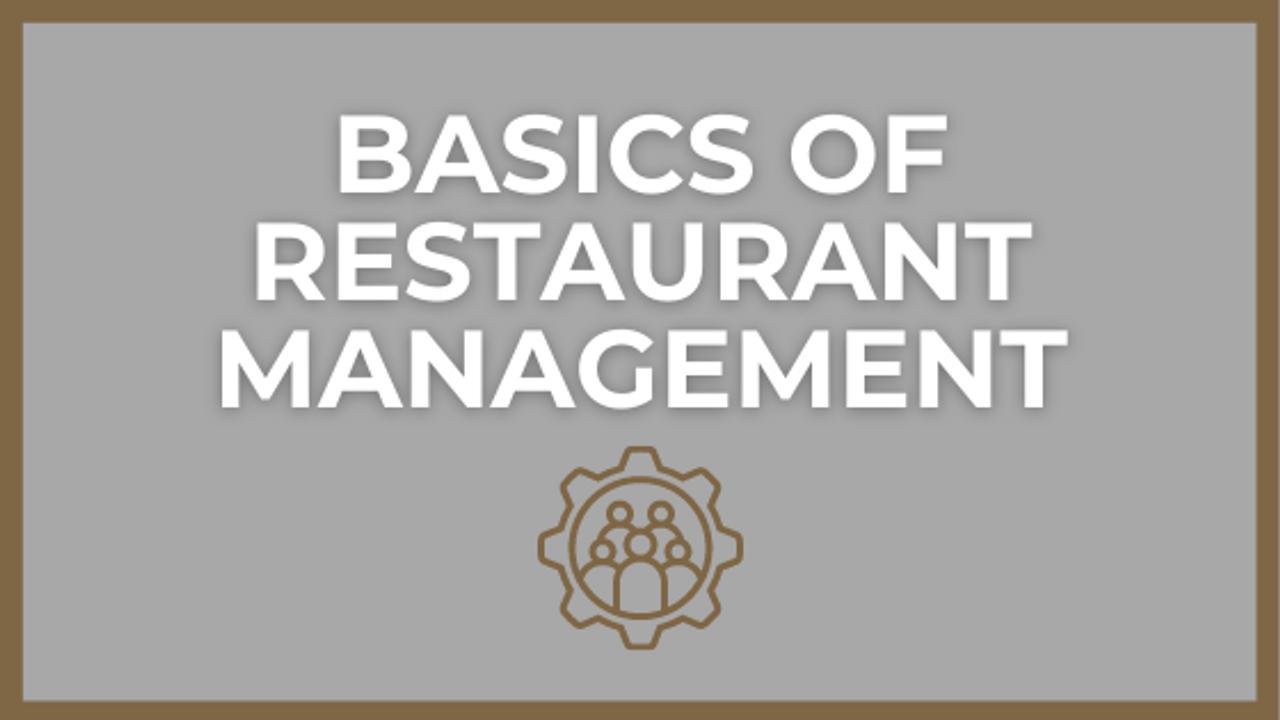 The Basics of Restaurant Management