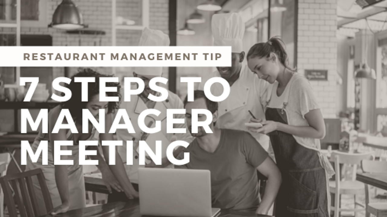 How to Run Weekly Restaurant Manager Meetings
