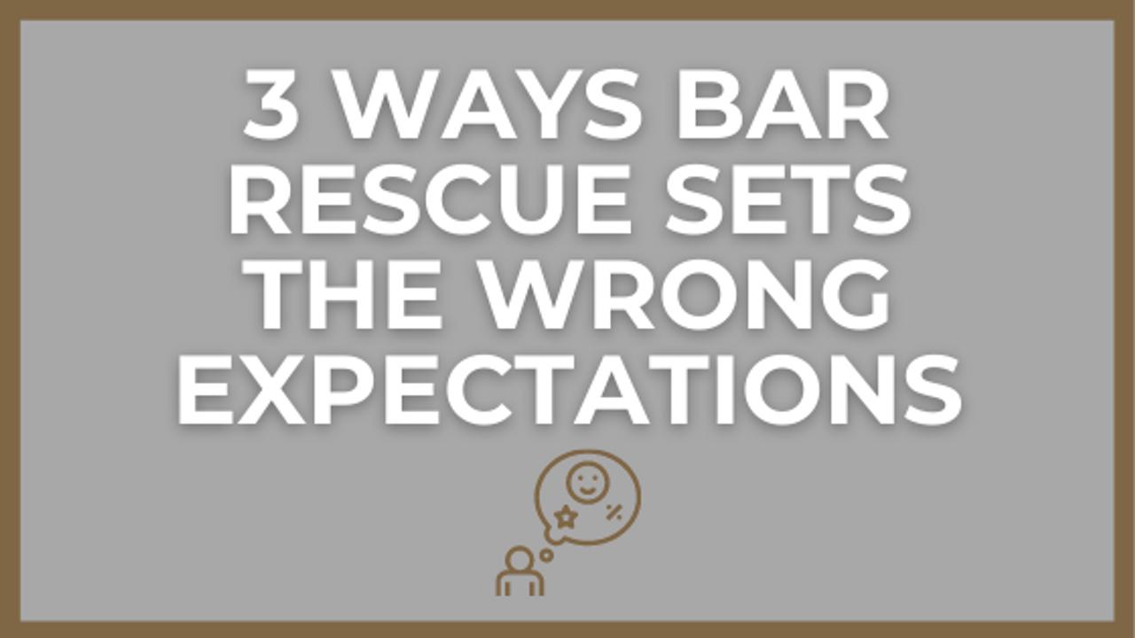 3 Ways Jon Taffer's Bar Rescue Sets Unrealistic Expectations